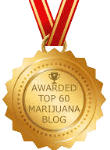 Awarded Top 60 Marijuana Blog